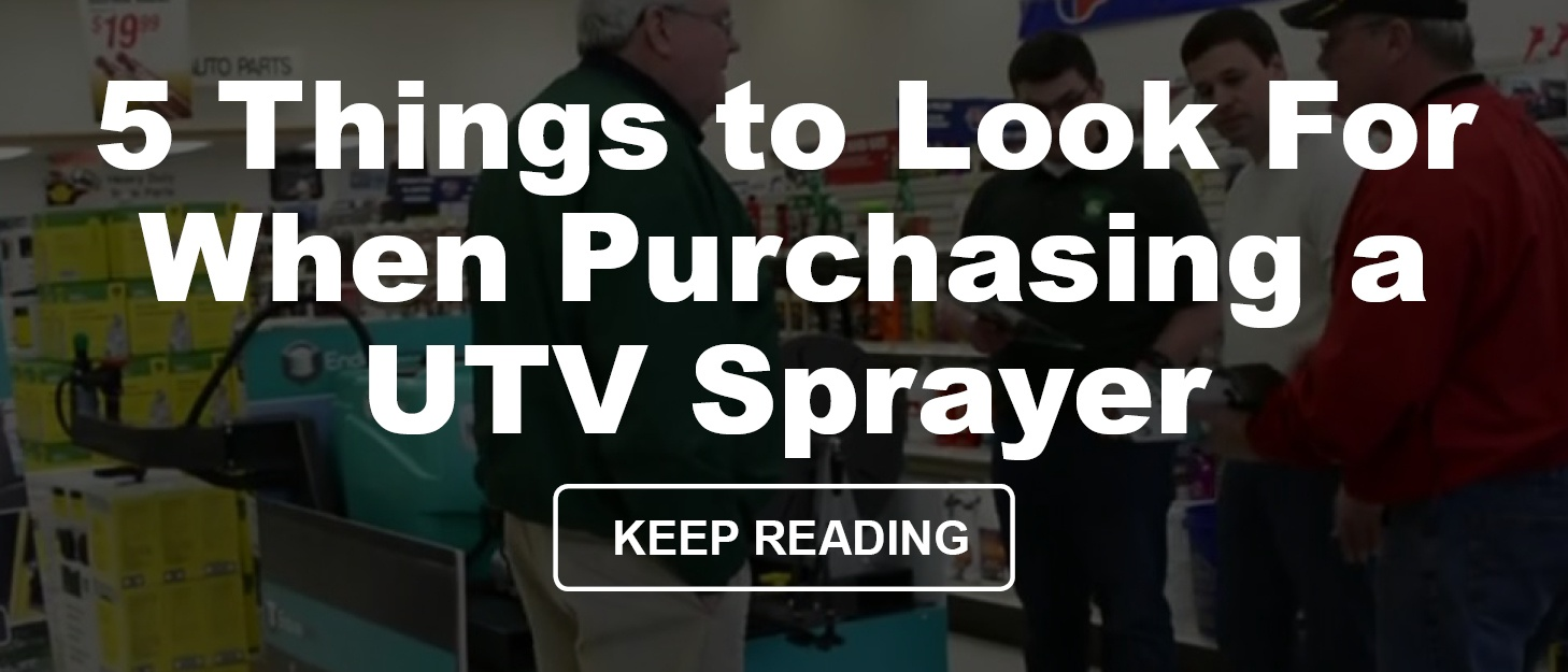 5 Things to Look For When Purchasing a UTV Sprayer